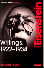 Sergei Eisenstein. Selected works. Vol.1: writings, 1922-34