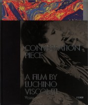 Conversation piece. A film by Luchino Visconti