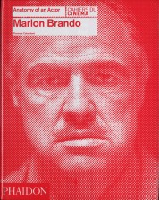 Florence Colombani. Marlon Brando. Anatomy of an Actor
